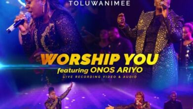 Worship You by Toluwanimee Ft. Onos Ariyo Mp3, Video and Lyrics