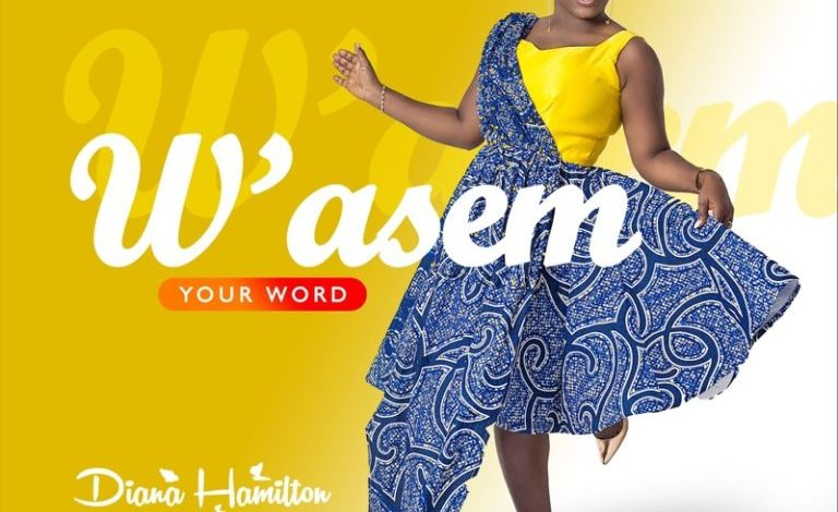Photo of W'ASEM (Your Word) – Diana Hamilton (Video and Lyrics)
