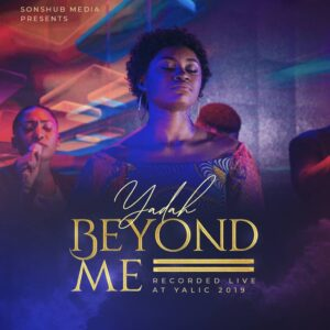 Beyond Me by Yadah Mp3, Video and Lyrics