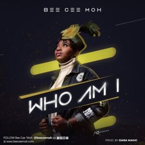 Who Am I by Bee Cee Moh Mp3 and Lyrics