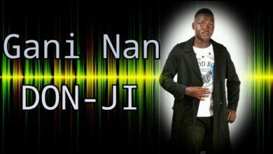 Gani Nan by Don-ji Mp3 and Lyrics
