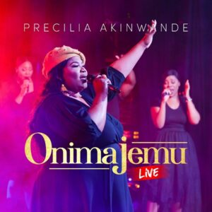 Onimajemu (Covenant keeping God) by Precilia Akinwande Mp3, Video and Lyrics