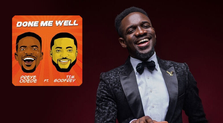 Photo of Done Me Well – Preye Odede Ft. Tim Godfrey (Mp3, Video and Lyrics)