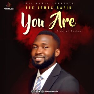 You Are by Tee James Rafiu