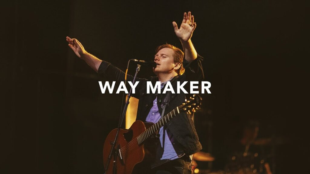 Way Maker by Leeland Mp3, Video and Lyrics