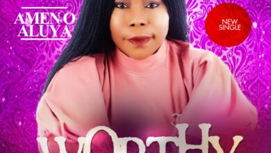 Photo of Worthy – Amen O. Aluya (Mp3, Video and Lyrics)