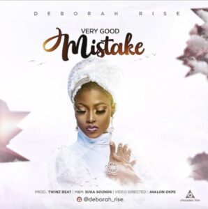 Very Good Mistake by Deborah Rise Mp3, Video and Lyrics