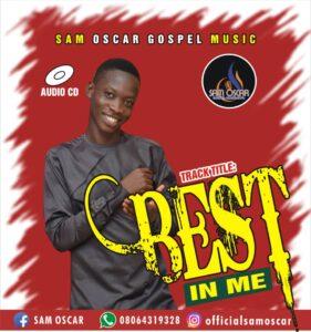 Best In Me by Sam Oscar Mp3