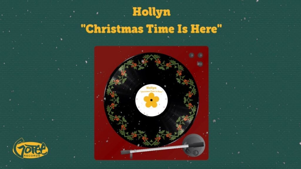 Christmas Time Is Here by Hollyn Mp3, Video and Lyrics