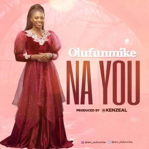 Olufunmike by Na You Mp3 Download