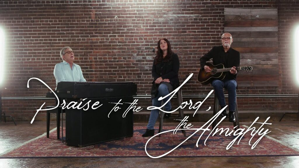 Praise to the Lord, The Almighty by Don Moen Ft Rachel Robinson & Lenny LeBlanc Mp3, Video and Lyrics