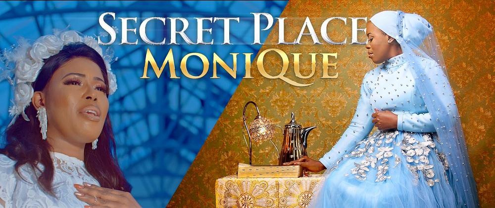 Secret Place by Monique Video and Lyrics