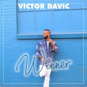 Winner - Victor Davic (Mp3, Video and Lyrics)