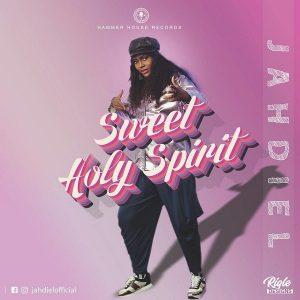 Sweet Holy Spirit by Jahdiel Mp3
