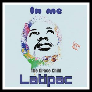 In Me by Latipac Mp3 and Lyrics