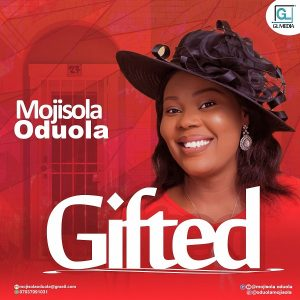Gifted by Mojisola Oduola Mp3 Download