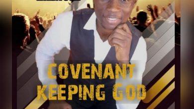Photo of Covenant keeping God – Ayobami Ayantuga (Mp3 and Lyrics)