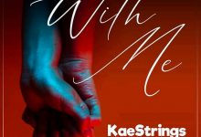 Photo of With Me – Kaestrings (Mp3, Video and Lyrics)