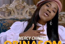 Obinasom by Mercy Chinwo Mp3, Lyrics and Video. Obi nasom