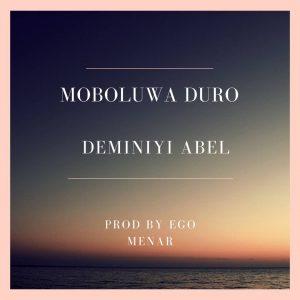 Moboluwa Duro by Deminiyi Abel Mp3 and Lyrics