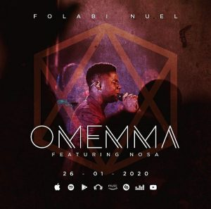 Omemma by Folabi Nuel Ft. Nosa Mp3, Video and Lyrics