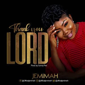 Thank You Lord by Jemimah Mp3 and Lyrics
