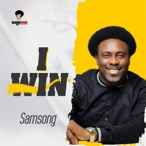 I Win by Samsong Mp3 and Lyrics