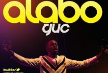 Alabo by GUC Mp3, Video and Lyrics