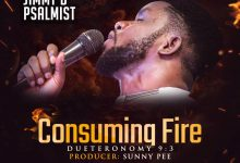 Photo of Consuming Fire – Jimmy D Psalmist (Mp3, Lyrics and Video)