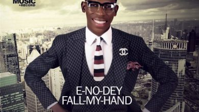 E No Dey Fall My Hand by Moses Bliss Mp3, Video and Lyrics