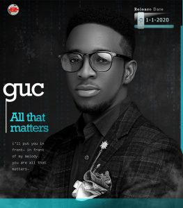 All That Matters by GUC Mp3, Lyrics and Video