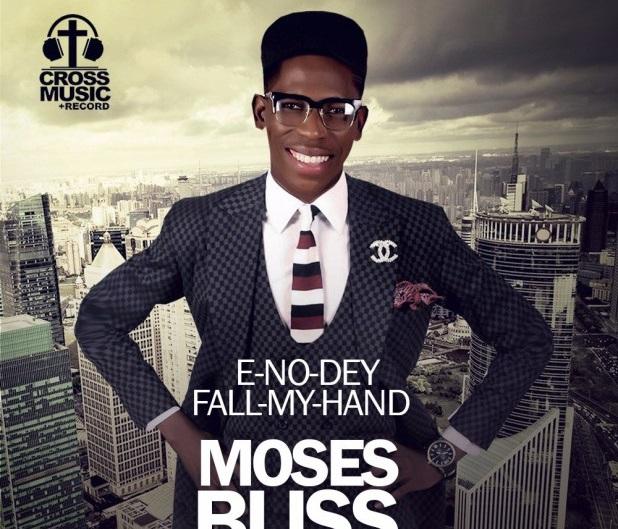 Moses Bliss - E No Dey Fall My Hand Mp3, Lyrics, Video