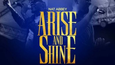 Photo of Arise And Shine – Nat Abbey Ft. Joe Mettle (Mp3, Lyrics, Video)