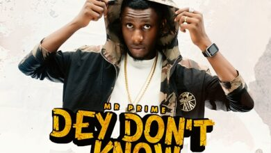 Photo of Mr. Prime – Dey Don't Know (Mp3 and Lyrics)