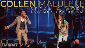 Speak A Word by Collen Maluleke Ft. Mmatema Moremi Mp3, Lyrics, Video
