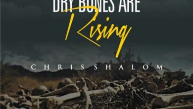 Dry Bones Are Rising by Chris Shalom Mp3, Lyrics and Video