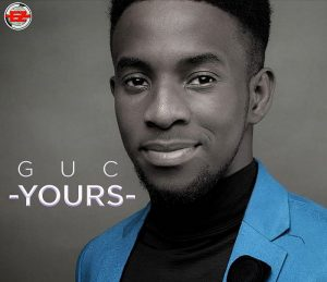 GUC Yours Mp3 Download, Lyrics and Video