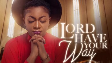 Photo of Efe Grace – Lord Have Your Way (Mp3 and Video)