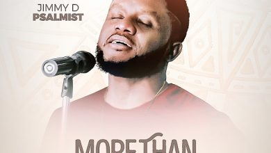 Photo of Jimmy D Psalmist – More Than (Mp3, Lyrics, Video)