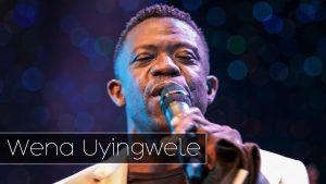 Wena Uyingwele by Benjamin Dube & Spirit Of Praise 3 Mp3, Lyrics & Video
