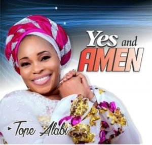Yes and Amen by Tope Alabi Mp3 and Lyrics