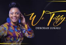 Photo of Deborah Lukalu – We Testify (Mp3, Lyrics, Video)