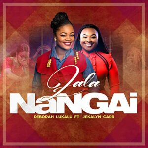 Zala Na Ngai by Deborah Lukalu Ft. Jekalyn Carr Mp3, Lyrics, Video