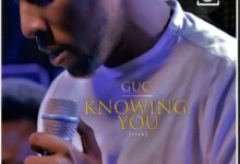 Knowing You by GUC Mp3, Lyrics, Video