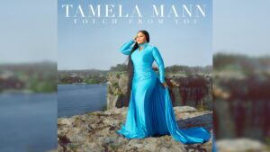 Touch From You by Tamela Mann Mp3, Lyrics, Video