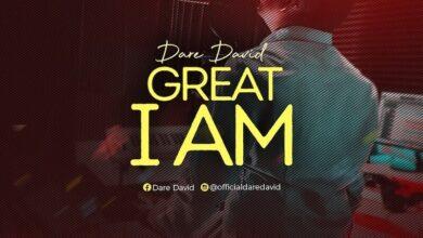 Photo of Dare David – Great I Am (Mp3, Lyrics, Video)