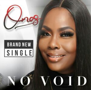 No Void by Onos Ariyo Mp3, Lyrics, Video