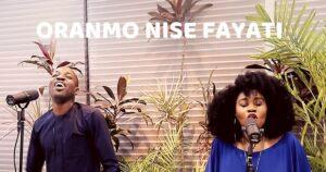 Oranmo Nise Fayati by Dunsin Oyekan & TY Bello Mp3, Lyrics, Video