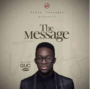 The Message Album by GUC