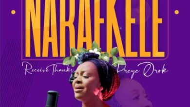 Naraekele (Receive Thanks) by Preye Orok Mp3, Lyrics, Video